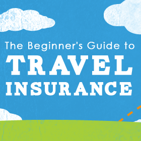 The Beginner's Guide to Travel Insurance Main Page