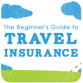 Travel Insurance Guide Part 2: What does travel insurance cover?